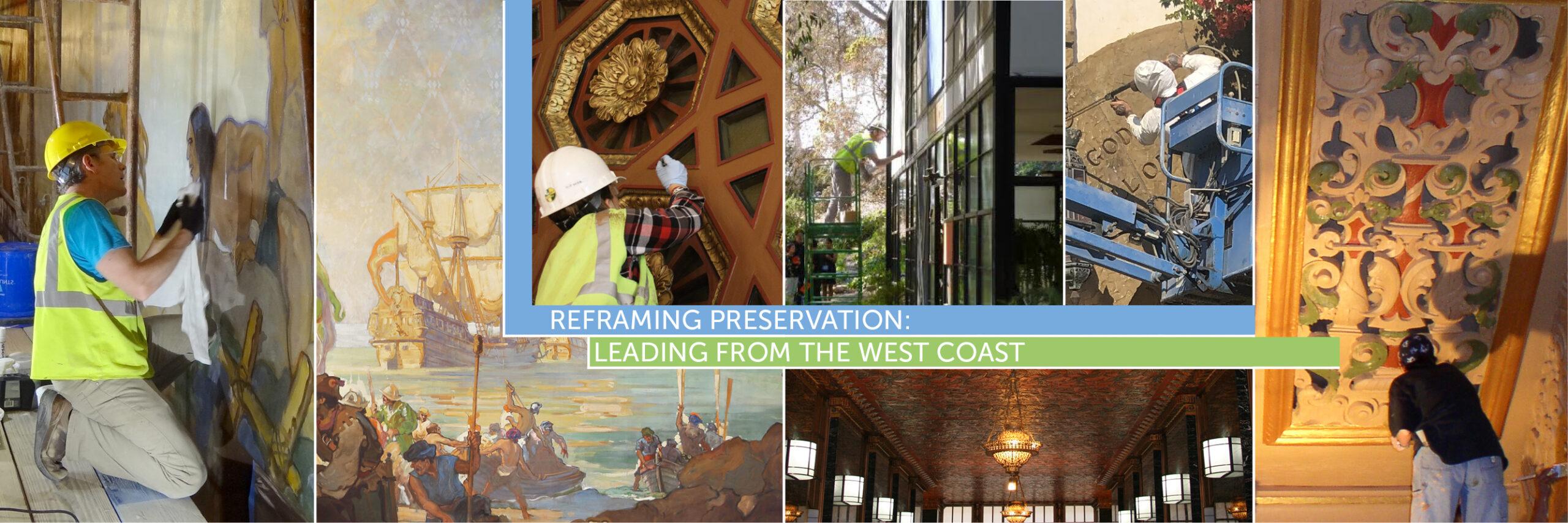 California Preservation Foundation - Reframing Preservation Conference 2021